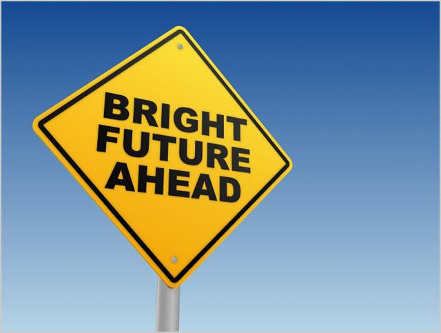 Bright Future Ahead